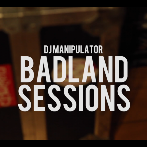 DJ Manipulator x The Drum Broker – Badland Sessions 4